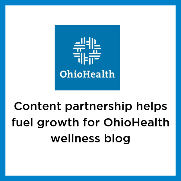 OhioHealth wellness blog case study
