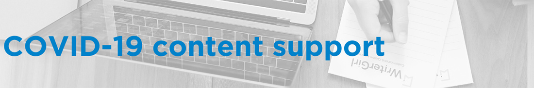 COVID-19 Content Support