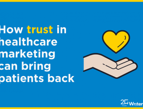 How trust in healthcare marketing can help bring patients back