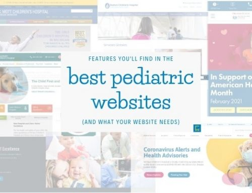 Features you'll find in the best pediatric websites (and what yours needs)